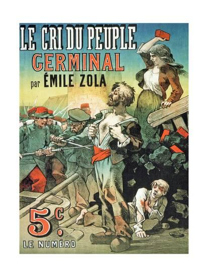 Poster Advertising the Publication of 'Germinal' by Emile Zola (1840-1902) in 'Le Cri Du Peuple'